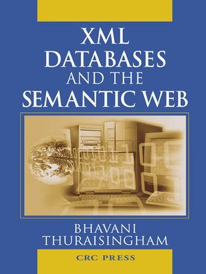 cover image of XML Databases and the Semantic Web