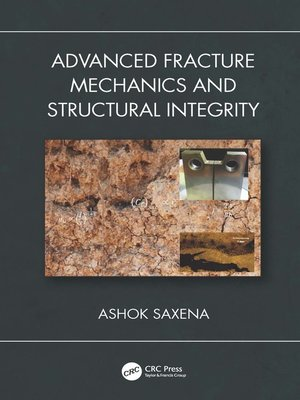cover image of Advanced Fracture Mechanics and Structural Integrity