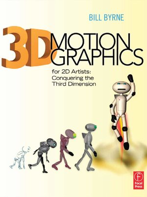 cover image of 3D Motion Graphics for 2D Artists