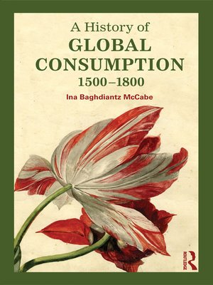 cover image of A History of Global Consumption