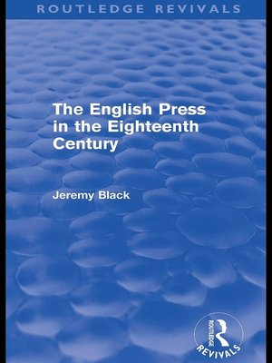 cover image of The English Press in the Eighteenth Century (Routledge Revivals)