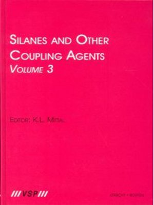 cover image of Silanes and Other Coupling Agents, Volume 3