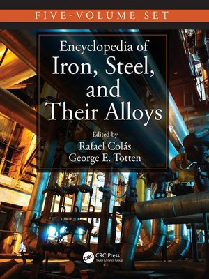 cover image of Encyclopedia of Iron, Steel, and Their Alloys (Online Version)