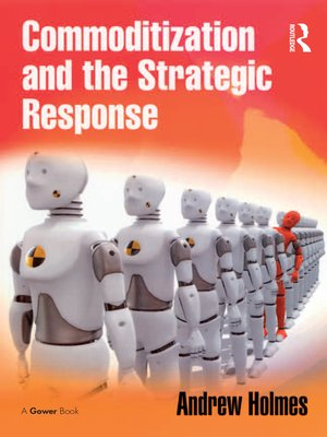 cover image of Commoditization and the Strategic Response