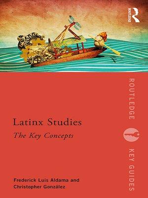 cover image of Latinx Studies