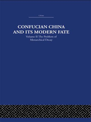 cover image of Confucian China and its Modern Fate
