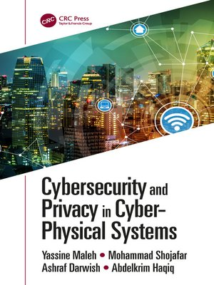 cover image of Cybersecurity and Privacy in Cyber Physical Systems