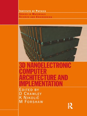 cover image of 3D Nanoelectronic Computer Architecture and Implementation