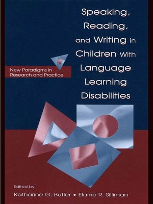 cover image of Speaking, Reading, and Writing in Children With Language Learning Disabilities