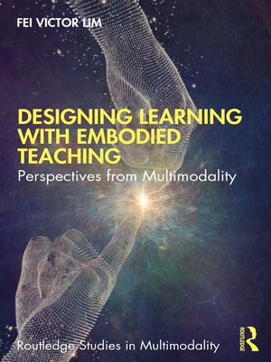 cover image of Designing Learning with Embodied Teaching