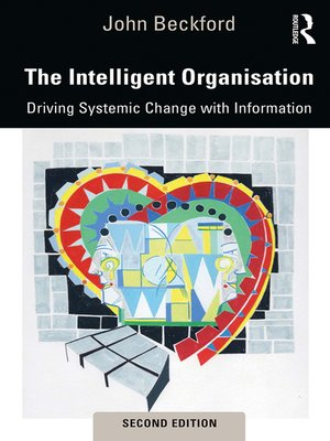cover image of The Intelligent Organisation