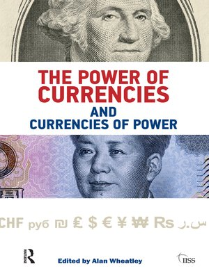 cover image of The Power of Currencies and Currencies of Power