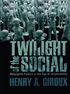 cover image of Twilight of the Social
