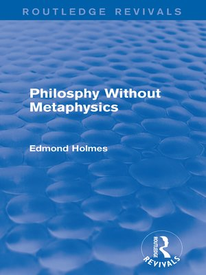 cover image of Philosphy Without Metaphysics