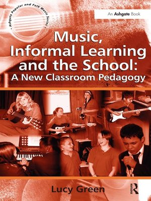 cover image of Music, Informal Learning and the School