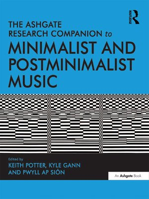cover image of The Ashgate Research Companion to Minimalist and Postminimalist Music