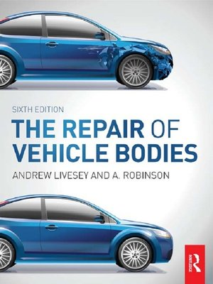 cover image of The Repair of Vehicle Bodies, 6th ed