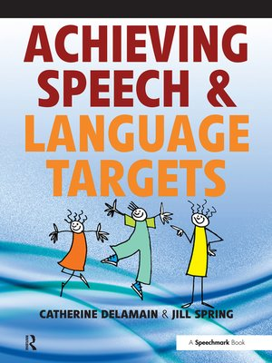 cover image of Achieving Speech and Language Targets