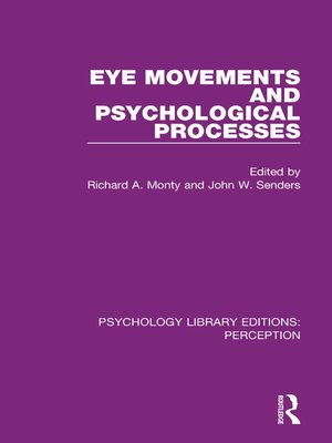 cover image of Eye Movements and Psychological Processes