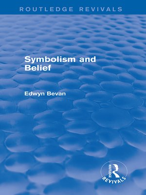 cover image of Symbolism and Belief (Routledge Revivals)