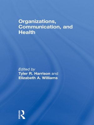 cover image of Organizations, Communication, and Health