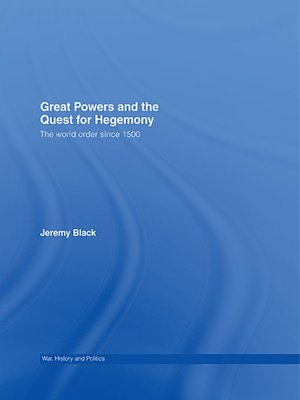 cover image of Great Powers and the Quest for Hegemony
