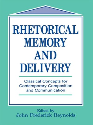 cover image of Rhetorical Memory and Delivery