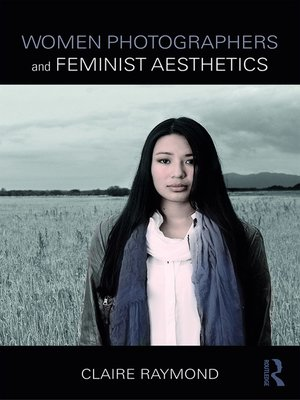 cover image of Women Photographers and Feminist Aesthetics