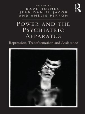 cover image of Power and the Psychiatric Apparatus