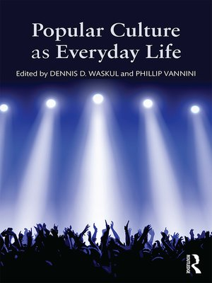 cover image of Popular Culture as Everyday Life