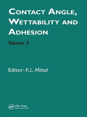 cover image of Contact Angle, Wettability and Adhesion, Volume 3