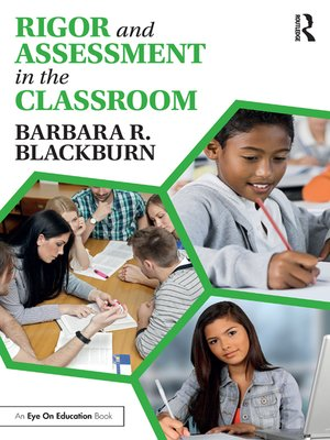 cover image of Rigor and Assessment in the Classroom