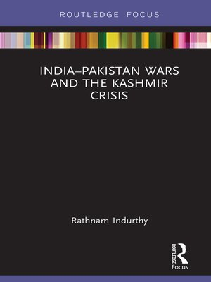 cover image of India–Pakistan Wars and the Kashmir Crisis
