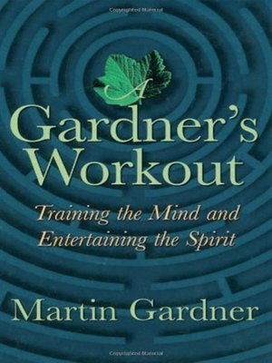 cover image of A Gardner's Workout