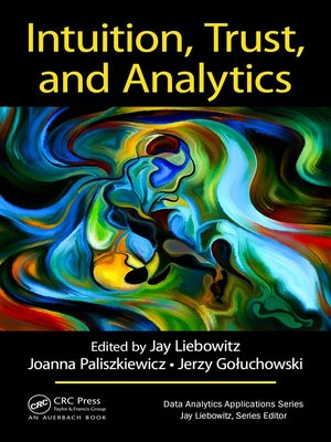 cover image of Intuition, Trust, and Analytics