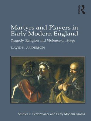 cover image of Martyrs and Players in Early Modern England
