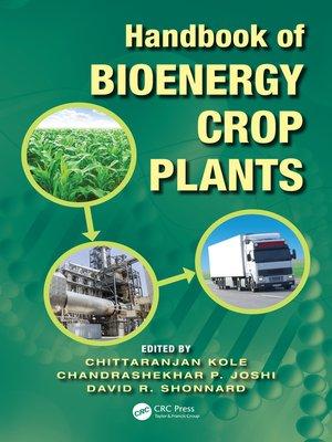 cover image of Handbook of Bioenergy Crop Plants