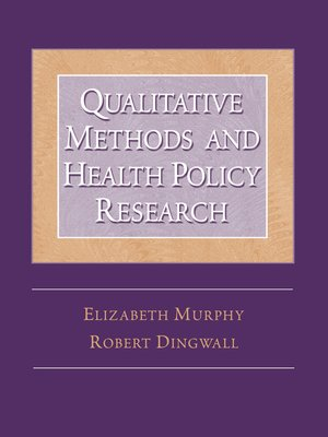 cover image of Qualitative Methods and Health Policy Research