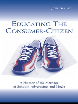 cover image of Educating the Consumer-citizen