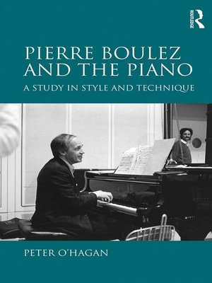 cover image of Pierre Boulez and the Piano