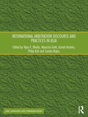 cover image of International Arbitration Discourse and Practices in Asia