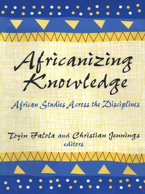 cover image of Africanizing Knowledge