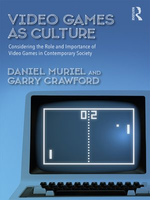 cover image of Video Games as Culture