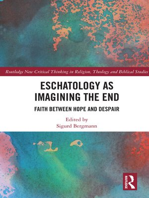 cover image of Eschatology as Imagining the End