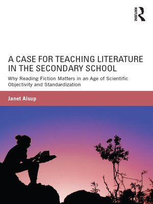 cover image of A Case for Teaching Literature in the Secondary School