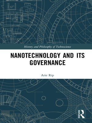 cover image of Nanotechnology and Its Governance
