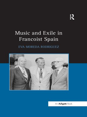 cover image of Music and Exile in Francoist Spain