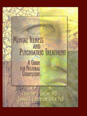 cover image of Mental Illness and Psychiatric Treatment
