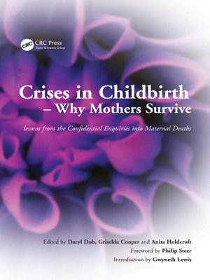 cover image of Crises in Childbirth--Why Mothers Survive