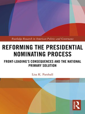 cover image of Reforming the Presidential Nominating Process